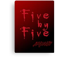 Five by Five Buffy The Vampire Slayer Canvas Print