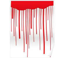 Blood Drips (white) Poster