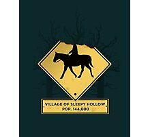 Headless Horseman Sign Photographic Print