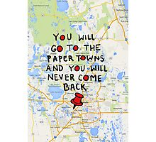 Paper Towns: Quote3 Photographic Print