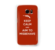 Keep Calm and Aim to Misbehave Samsung Galaxy Case/Skin