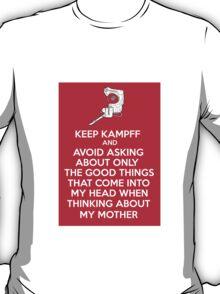 Keep Kamppf T-Shirt