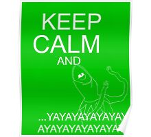Keep Calm and Kermie On Poster