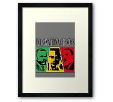 INTERNATIONAL HEROES Framed Print