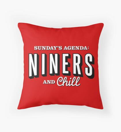 Niners And Chill Throw Pillow
