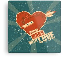 From Mars with love Metal Print