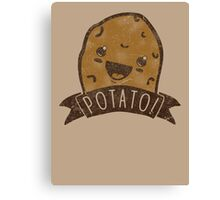 POTATO!!! Canvas Print