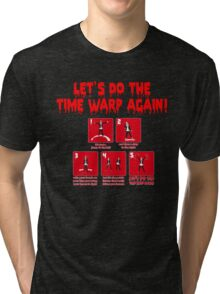 Rocky Horror - Let's Do The Time Warp Again Tri-blend T-Shirt