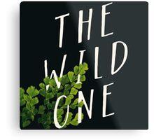 The Wild One Metal Print