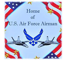 """""""Home of U.S. Air Force Airman"""" Photographic Print"""