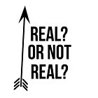 Real Or Not Real? by harriscrew