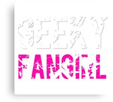 Geeky Fangirl Canvas Print