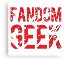 Fandom Geek Canvas Print
