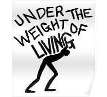The Weight of Living Poster