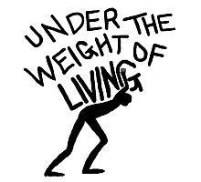 The Weight of Living Photographic Print
