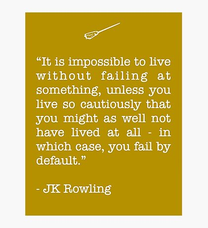 JK Rowling Quote Photographic Print