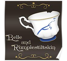 Belle and Rumplestiltskin's cup Poster