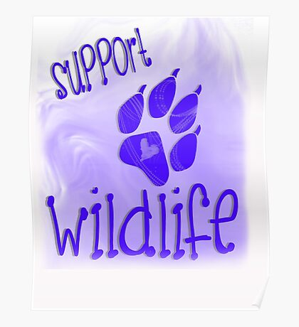 Support Wildlife - Blue Poster