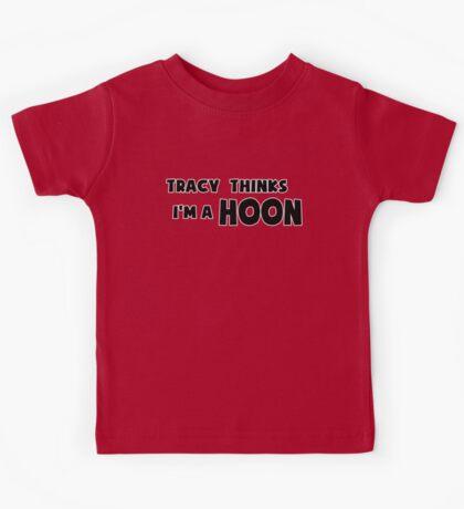 'Tracy Thinks I'm a Hoon' - ACA Tracy Grimshaw Gag sticker / Tee - Black Kids Tee