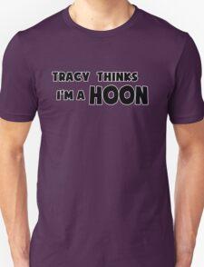 'Tracy Thinks I'm a Hoon' - ACA Tracy Grimshaw Gag sticker / Tee - Black T-Shirt