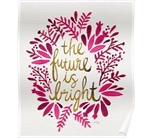 The Future is Bright – Pink & Gold Poster