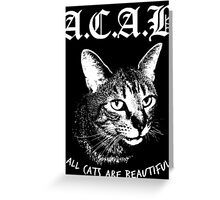 ACAB.  Greeting Card