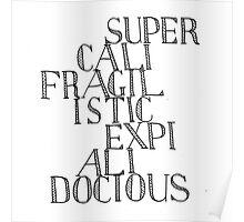 Supercalifragilisticexpialidocious - Mary Poppins Poster