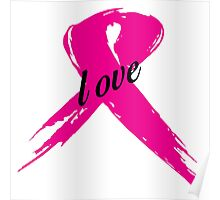 Love Pink Ribbon Poster