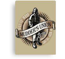 Mudder's Union, Local 13 Canvas Print