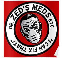 Zed's Meds Poster