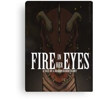 Fire in her Eyes Canvas Print