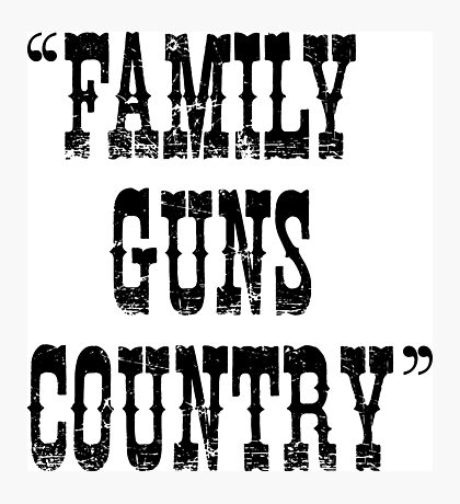 Family Guns Country (for Light Colored Products) Photographic Print