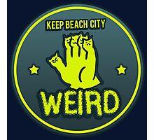 Keep Beach City Weird Photographic Print