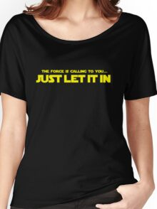 Just Let It In Women's Relaxed Fit T-Shirt
