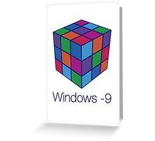 Windows -9 Greeting Card