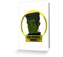 "Old School Ghoul "" Frankenstein's Monster "" Greeting Card"