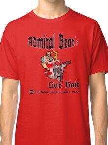 Admiral Bear´s Live Bait Classic T-Shirt