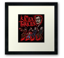 The Killer Thriller Framed Print