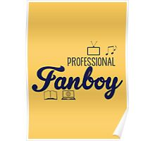 Professional Fanboy (poster) Poster