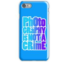 photography is not a crime iPhone Case/Skin
