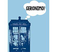 """GERONIMO!"" - 11th Doctor Photographic Print"