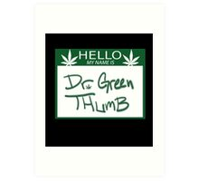 Dr. Green Thumb Art Print