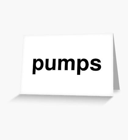 pumps Greeting Card