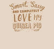 Smart, Sassy and completely love my guinea pig Womens Fitted T-Shirt