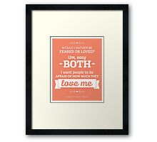 Dunder Mifflin The Office - Michael Scott Feared or Loved Framed Print