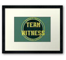 Team Witness. Framed Print