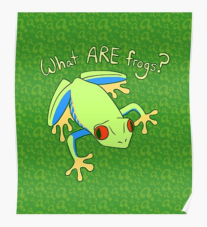 What ARE Frogs? (Tree edition) Poster