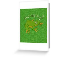 What ARE Frogs? (Basic edition) Greeting Card