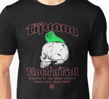 Tijuana Rock´n´Roll Unisex T-Shirt