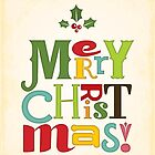 Merry Christmas! Typographic Art by noondaydesign